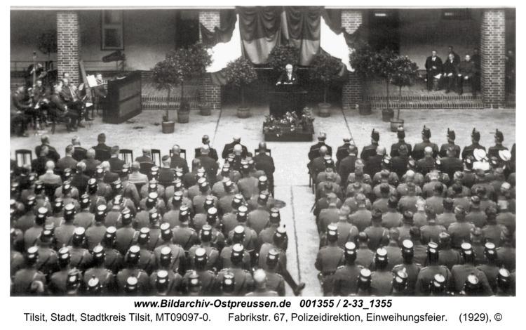 Tilsit, Fabrikstr. 67, Polizeidirektion, Einweihungsfeier