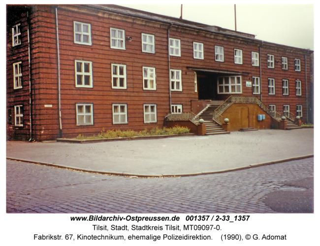 Tilsit, Fabrikstr. 67, Kinotechnikum, ehemalige Polizeidirektion