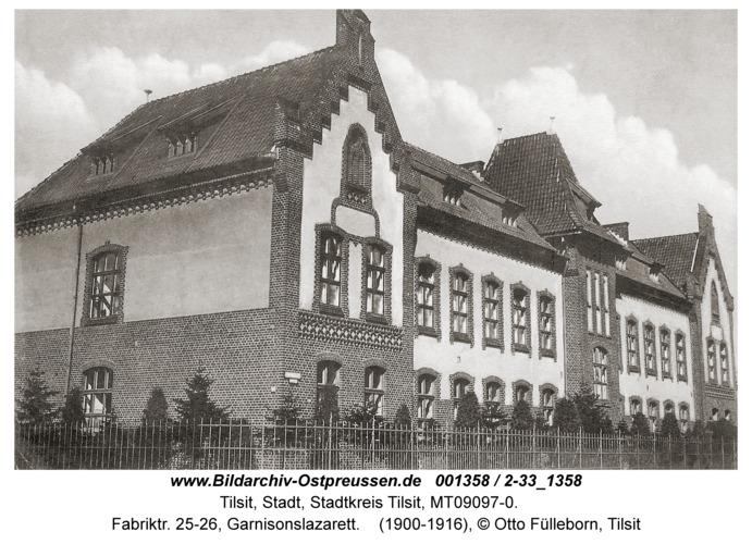 Tilsit, Fabriktr. 25-26, Garnisonslazarett