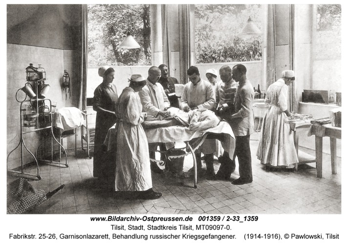 Tilsit, Fabrikstr. 25-26, Garnisonlazarett, Behandlung russischer Kriegsgefangener