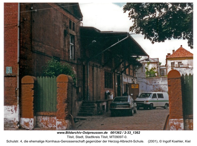 Tilsit, Schulstr. 4, die ehemalige Kornhaus-Genossenschaft gegenüber der Herzog-Albrecht-Schule