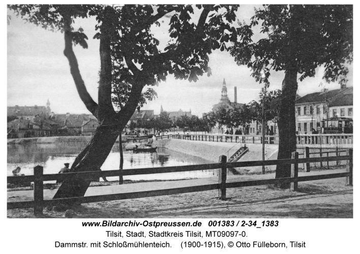 Tilsit, Dammstr. mit Schloßmühlenteich