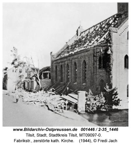 Tilsit, Fabrikstr., zerstörte kath. Kirche