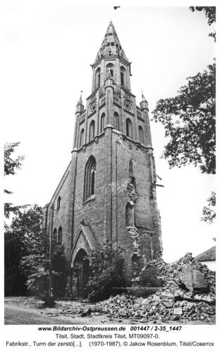Tilsit, Fabrikstr., Turm der zerstörten kath. Kirche