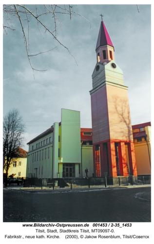 Tilsit, Fabrikstr., neue kath. Kirche