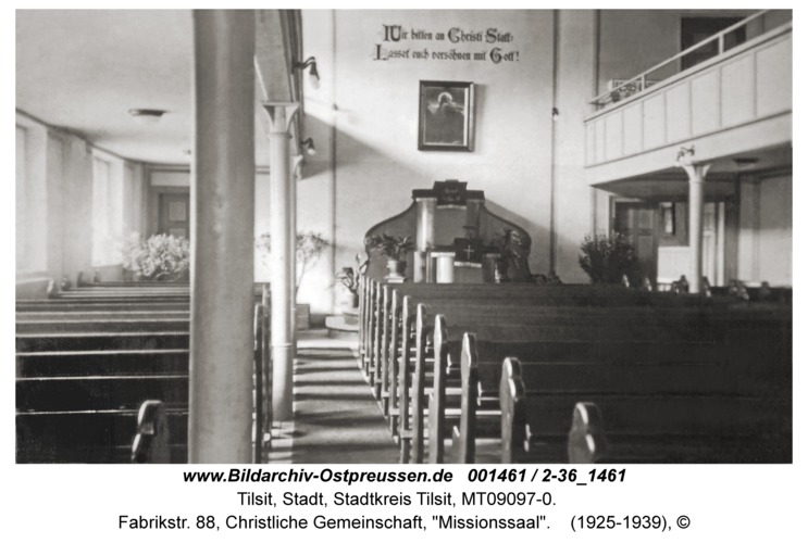 """Tilsit, Fabrikstr. 88, Christliche Gemeinschaft, """"Missionssaal"""""""