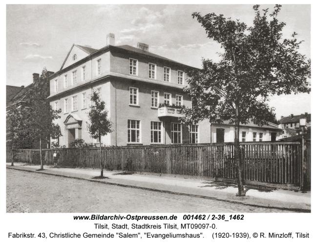 """Tilsit, Fabrikstr. 43, Christliche Gemeinde """"Salem"""", """"Evangeliumshaus"""""""