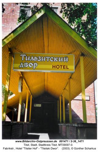 """Tilsit, Fabrikstr., Hotel """"Tilsiter Hof"""" - """"Tilsitski Dwor"""""""