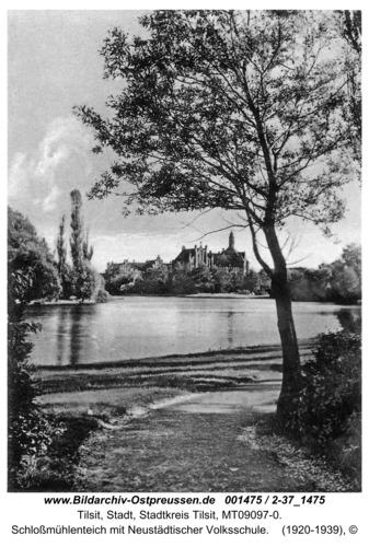 Tilsit, Schloßmühlenteich mit Neustädtischer Volksschule