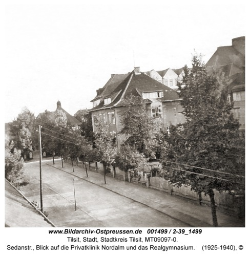Tilsit, Sedanstr., Blick auf die Privatklinik Nordalm und das Realgymnasium