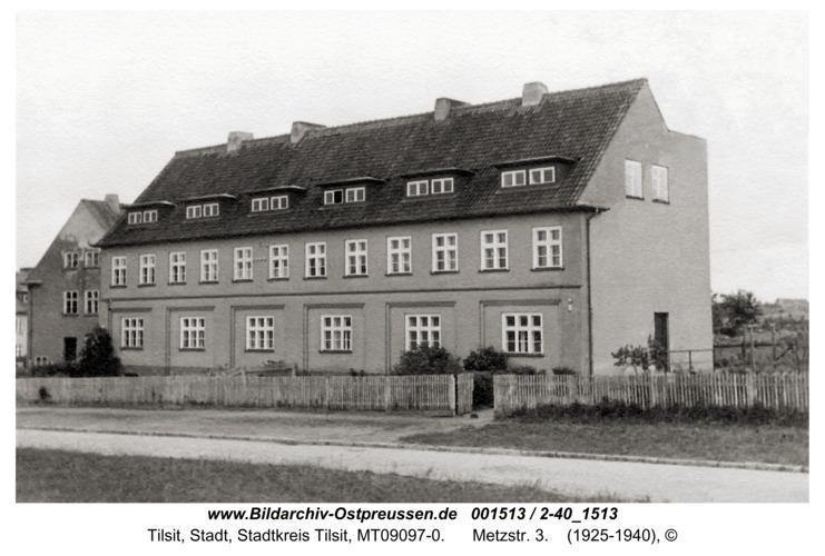 Tilsit, Metzstr. 3
