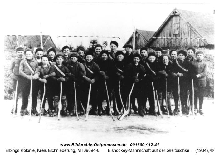 Elbings Kolonie, Eishockey-Mannschaft auf der Greituschke