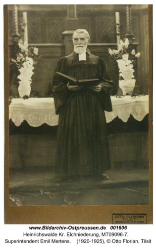 Heinrichswalde, Superintendent Emil Mertens