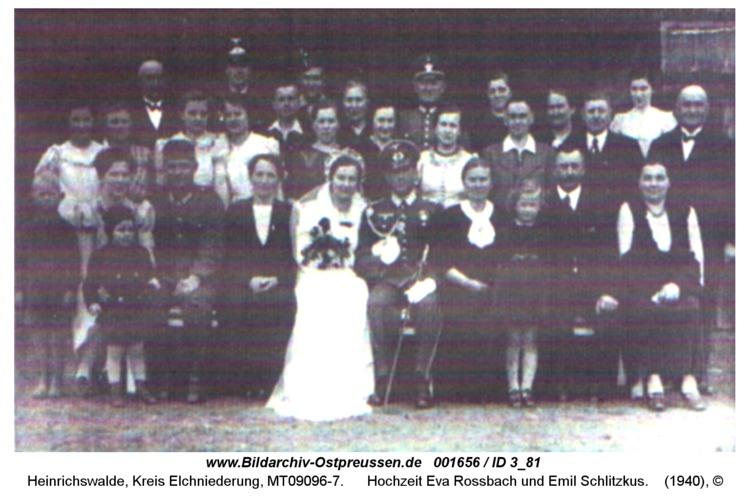 Heinrichswalde, Hochzeit Eva Rossbach und Emil Schlitzkus