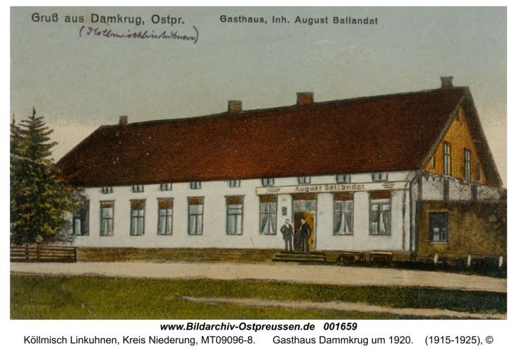 Köllmisch Linkuhnen, Gasthaus Dammkrug um 1920