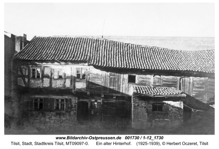 Tilsit, Ein alter Hinterhof