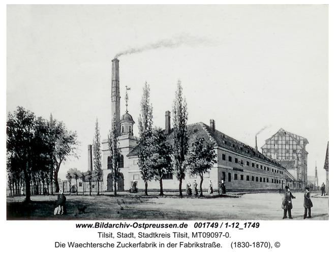 Tilsit, Die Waechtersche Zuckerfabrik in der Fabrikstraße