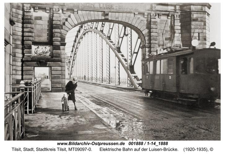 Tilsit, Elektrische Bahn auf der Luisen-Brücke
