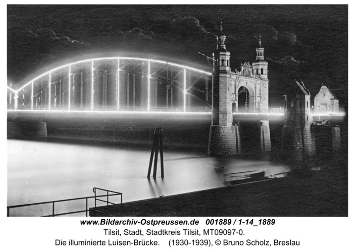 Tilsit, Die illuminierte Luisen-Brücke