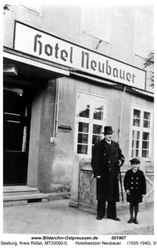 Seeburg, Hotelbesitzer Neubauer