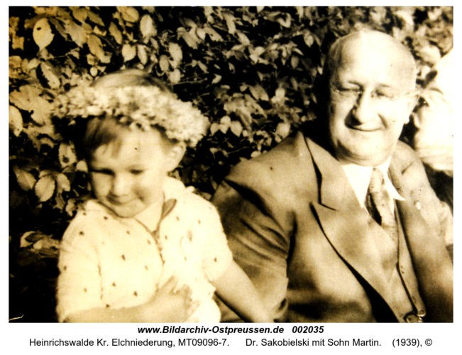Heinrichswalde, Dr. Sakobielski mit Sohn Martin