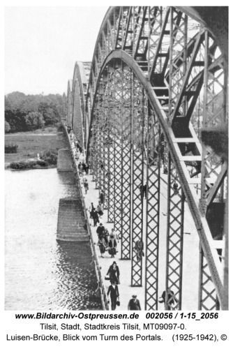 Tilsit, Luisen-Brücke, Blick vom Turm des Portals