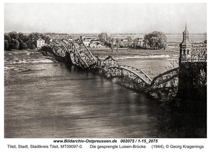 Tilsit, Die gesprengte Luisen-Brücke