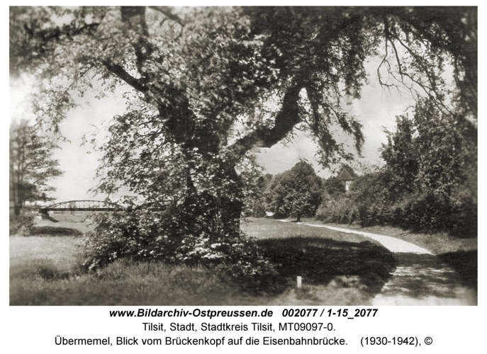Tilsit, Übermemel, Blick vom Brückenkopf auf die Eisenbahnbrücke