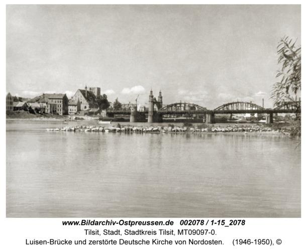 Tilsit, Luisen-Brücke und zerstörte Deutsche Kirche von Nordosten