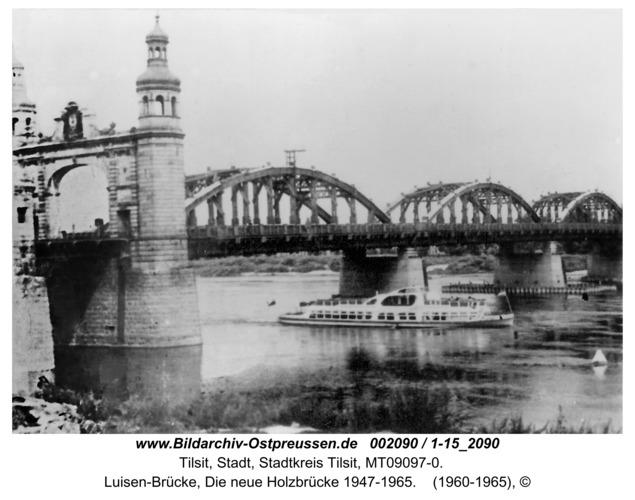 Tilsit, Luisen-Brücke, Die neue Holzbrücke 1947-1965