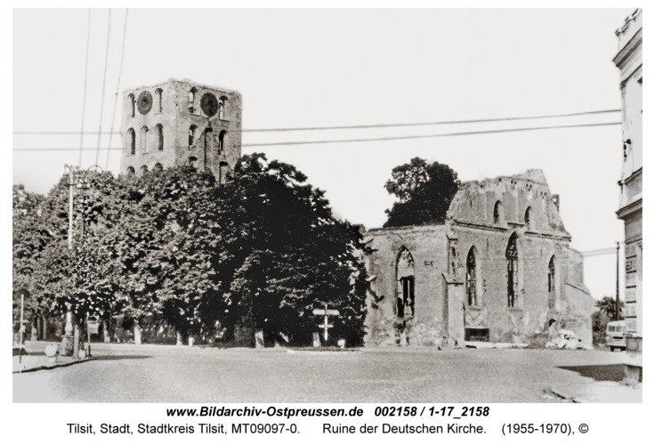 Tilsit, Ruine der Deutschen Kirche