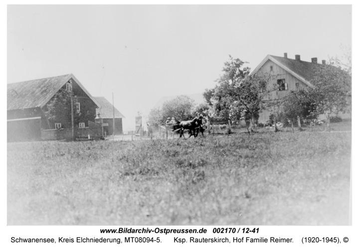 Schwanensee, Ksp. Rauterskirch, Hof Familie Reimer