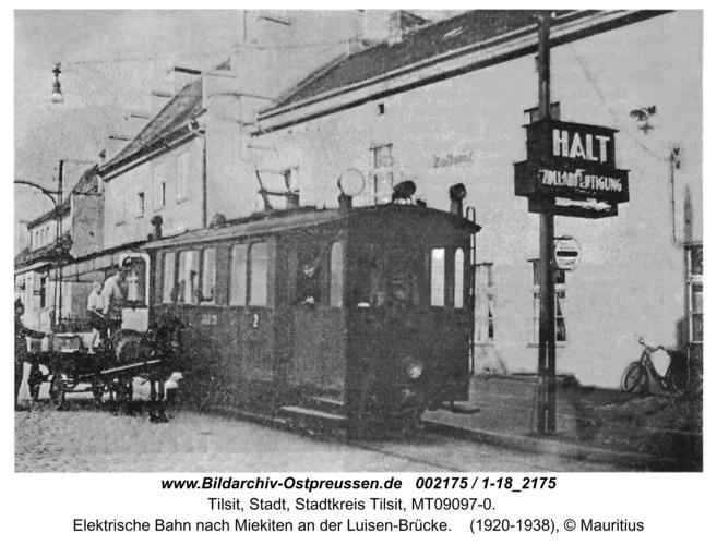 Tilsit, Elektrische Bahn nach Miekiten an der Luisen-Brücke
