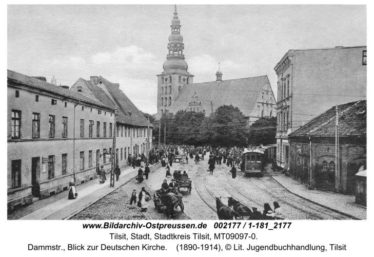 Tilsit, Dammstr., Blick zur Deutschen Kirche