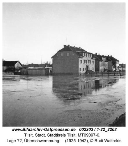 Tilsit, Lage ??, Überschwemmung