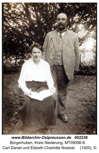 Bürgerhuben, Carl Daniel und Elsbeth Charlotte Noetzel