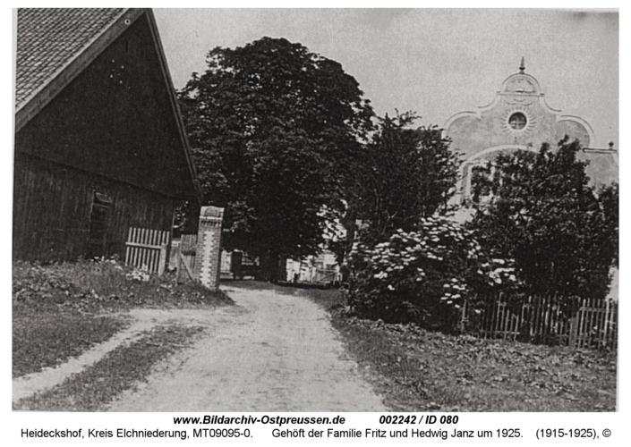Heideckshof, Gehöft der Familie Fritz und Hedwig Janz um 1925