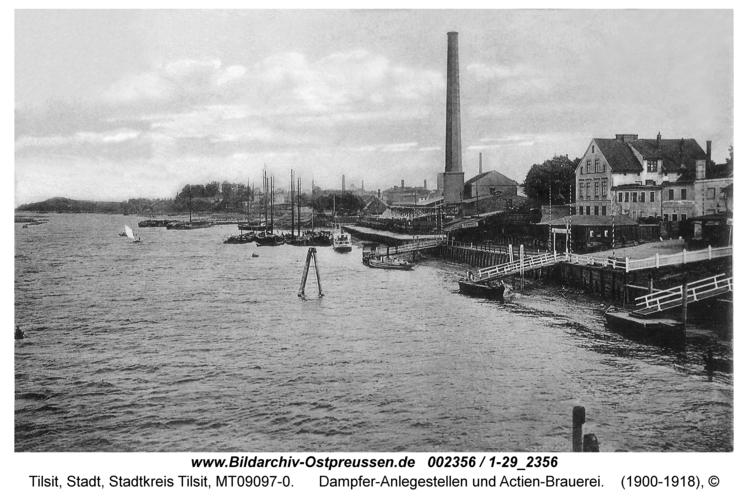 Tilsit, Dampfer-Anlegestellen und Actien-Brauerei