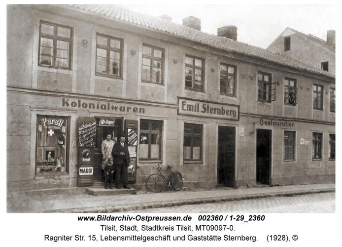 Tilsit, Ragniter Str. 15, Lebensmittelgeschäft und Gaststätte Sternberg