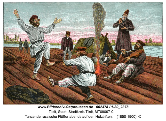 Tilsit, Tanzende russische Flößer abends auf den Holztriften