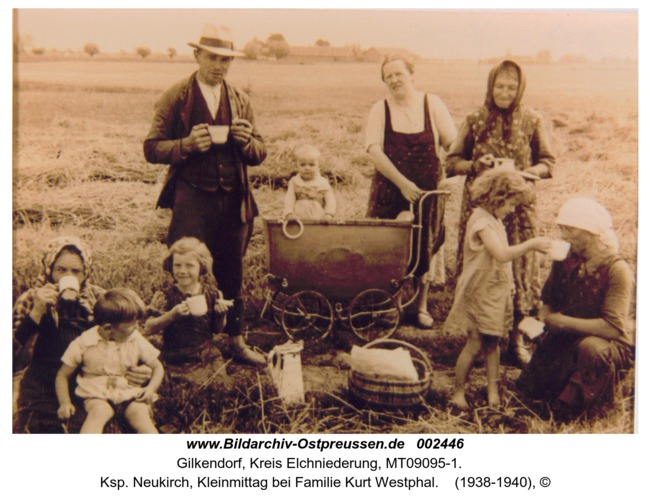 Gilkendorf, Ksp. Neukirch, Kleinmittag bei Familie Kurt Westphal