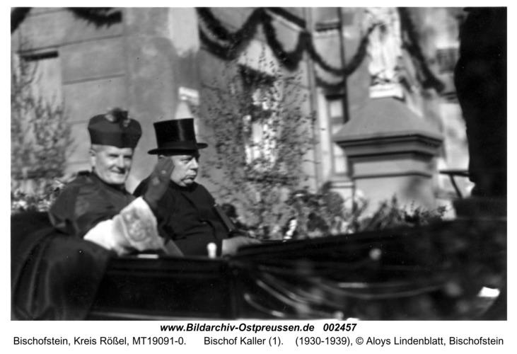 Bischofstein, Bischof Kaller (1)