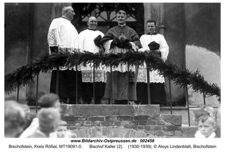 Bischofstein, Bischof Kaller (2)