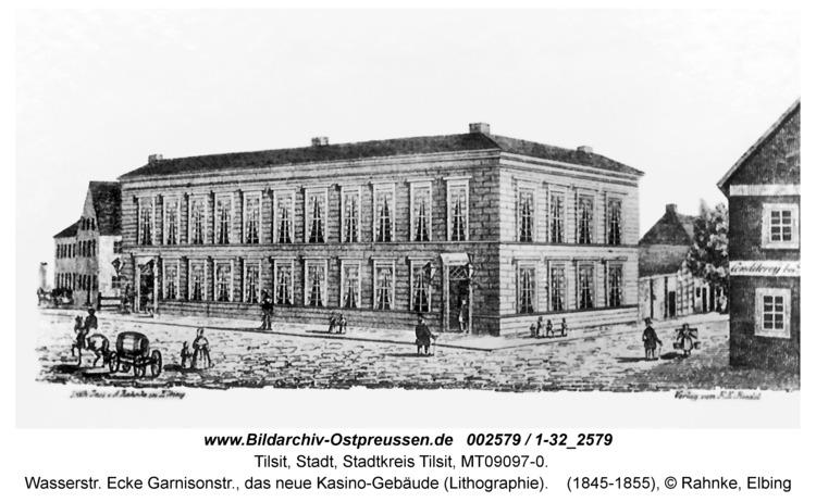 Tilsit, Wasserstr. Ecke Garnisonstr., das neue Kasino-Gebäude (Lithographie)