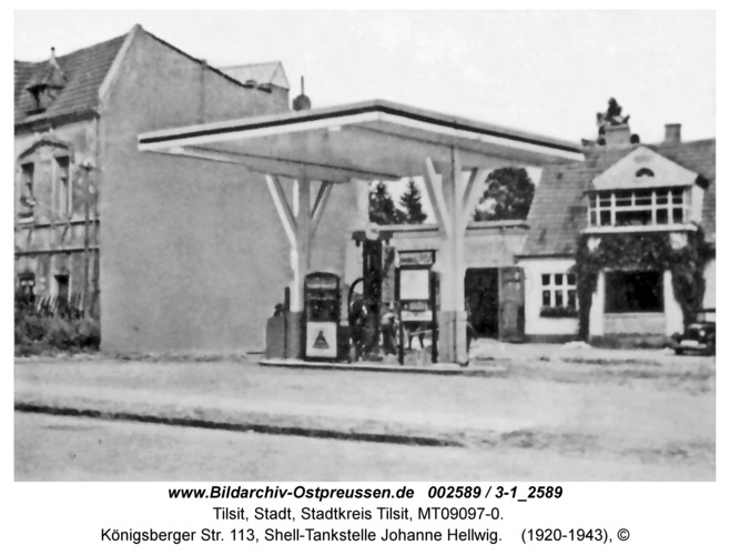 Tilsit, Königsberger Str. 113, Shell-Tankstelle Johanne Hellwig