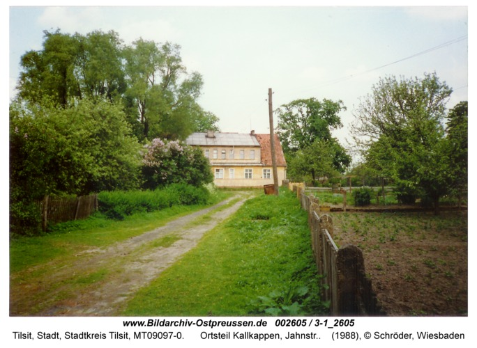 Tilsit, Ortsteil Kallkappen, Jahnstr.