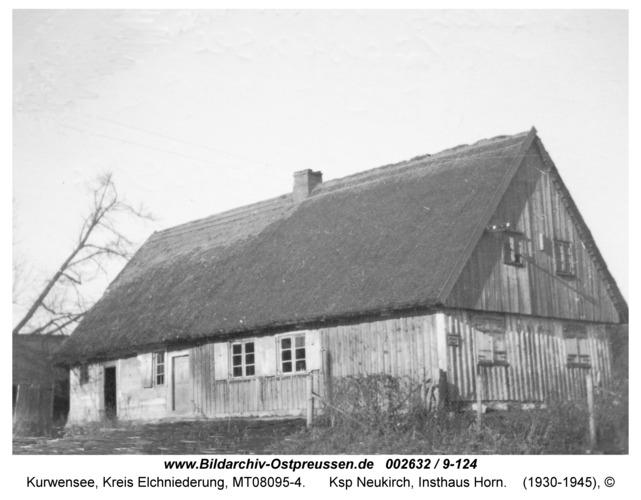 Kurwensee, Ksp Neukirch, Insthaus Horn