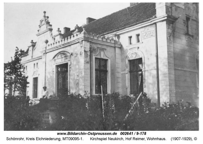 Schönrohr, Kirchspiel Neukirch, Hof Reimer, Wohnhaus