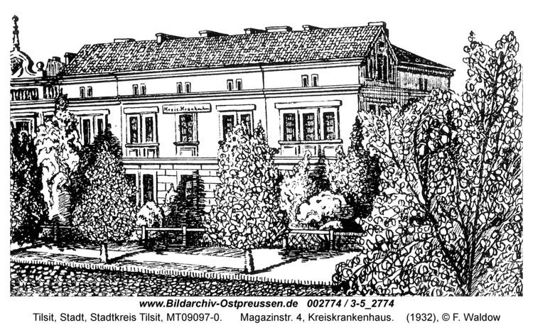 Tilsit, Magazinstr. 4, Kreiskrankenhaus
