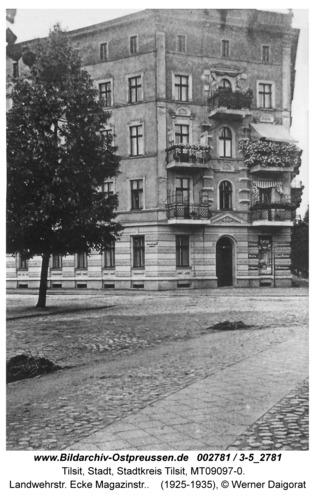 Tilsit, Landwehrstr. Ecke Magazinstr.